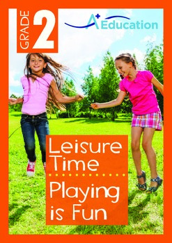 Leisure Time - Playing is Fun - Grade 2