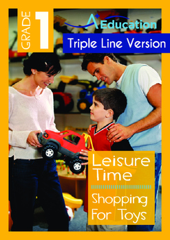 Leisure Time - Shopping For Toys - Grade 1 (with 'Triple-T