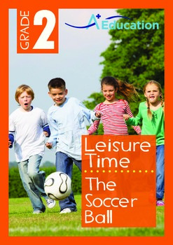 Leisure Time - The Soccer Ball - Grade 2