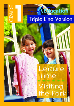 Leisure Time - Visiting the Park - Grade 1 (with 'Triple-T