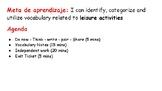 Leisure activity - Vocabulario - Los pasatiempos - Las act