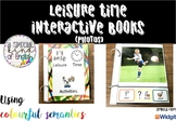 Leisure time PHOTOS interactive book sentence writing, usi