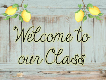 Rustic Lemon Meet The Teacher- Editable