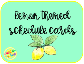 Lemon Themed Schedule Cards