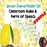 Lemon themed BUNDLE Parts of Speech & Classroom Rules Poster set Back to school
