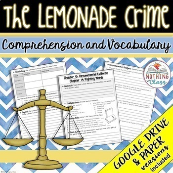 The Lemonade Crime: Comprehension and Vocabulary by chapter