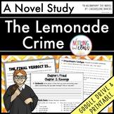 The Lemonade Crime Novel Study Unit: comprehension, vocabulary, activities, test