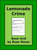 The Lemonade Crime Distance Learning Novel Study School or At Home Learning