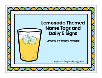 Lemonade Name Tags & Daily 5 signs