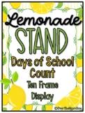 Lemonade Stand | 180 Days of School Count | Ten Frame Display