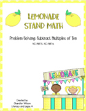 Lemonade Stand Math - Problem Solving: Subtract Multiples of Ten