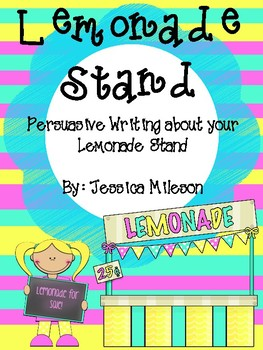 Lemonade Stand Persuasive Writing