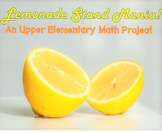 Lemonade Stand Project - Unit Rates, Ratios, Statistics