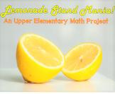 Lemonade Stand Project - Unit Rates, Ratios, Statistics