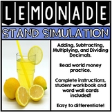 Lemonade Stand Simulation - Adding, Subtracting, and Multiplying Decimals