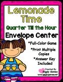Lemonade Time Quarter Till the Hour Envelope Center
