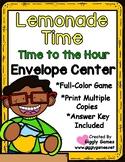Lemonade Time to the Hour Envelope Center