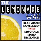 Lemonade War Novel Study Unit Bundle with Lemonade Stand Simulation Activity