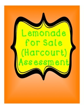 Lemonade for Sale (Harcourt) Assessment