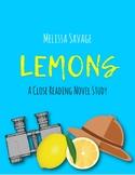 Lemons by Melissa Savage Book Study/Close Reading