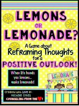 lemons or lemonade a game about reframing thoughts for a positive
