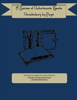 Lemony Snicket's A Series of Unfortunate Events The Bad Beginning Vocabuary