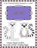 """Lemur and Letter """"L"""" Crafts"""