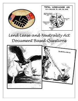 Lend Lease and Neutrality Act Document Based Questions