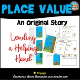 Introducing Place Value - Lending a Helping Hand Simple Story