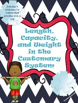 Length, Capacity, and Weight in the Customary System