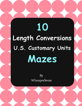 Length Conversions Maze - U.S. Customary Units