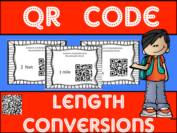 Length Conversions Scavenger Hunt - with QR codes