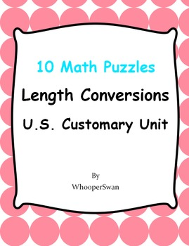 Length Conversions U.S. Customary Unit - Math Puzzles