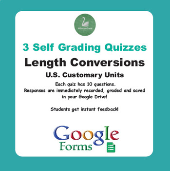 Length Conversions (U.S. Customary Units) - Quiz with Google Forms