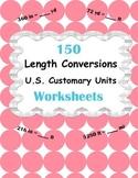 Length Conversions Worksheets - U.S. Customary Units