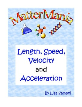 Length, Speed, Velocity, and Acceleration