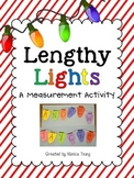 A Holiday Measurement Activity ~ Lengthy Lights