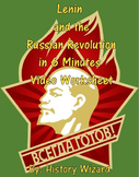 Lenin and the Russian Revolution in 6 Minutes Video Worksheet