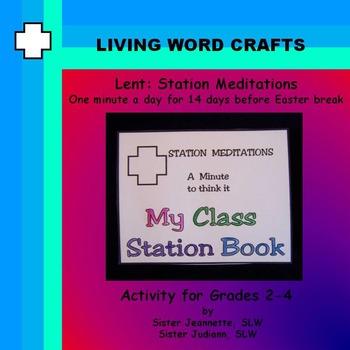 Lent: 14 Station Meditations for Grades 2 – 4