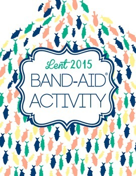 Lent 2015 Activity: Band-Aid Activity/Campaign