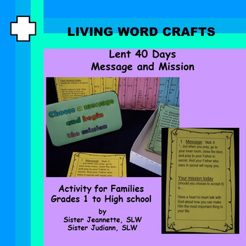 Lent 40 Days Message and Mission for Family, Gr. 1 to 12 and teachers