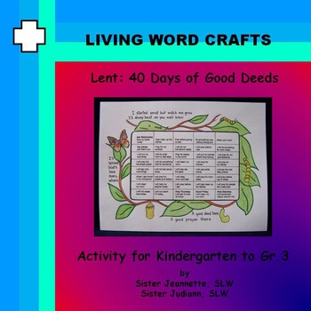 Lent: 40 Days of Good Deeds Activity For Kindergarten to Gr.3