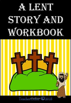 Lent A Story and Workbook