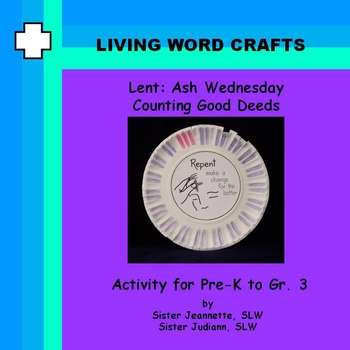 Lent-Ash Wednesday 3D Counting Good Deeds for Pre-K to Gr.3