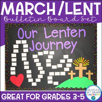 Lent Bulletin Board Our Lenten Journey By Adventures Of A 4th Grade Classroom