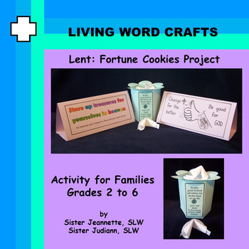 Lent:  Fortune Cookies Project for Grades 2 to 6.