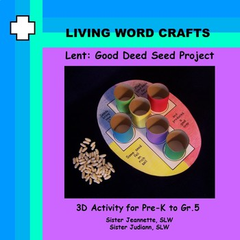 Lent: Good Deed Seed Project for K to Gr. 5