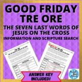 Lent: Good Friday Tre Ore Scripture Search