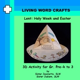 Lent Holy Week and Easter 3D Activity for Pre-K to Gr.3