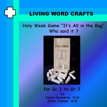 """Lent It's All In the Bag Game  """"Who Said It?"""" 3D Activity Gr. 1-3"""